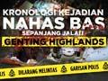 Kronologi kejadian nahas bas sepanjang jalan Genting Highlands