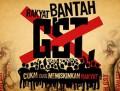 Perhimpunan Bantah GST