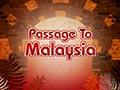 Passage to Malaysia
