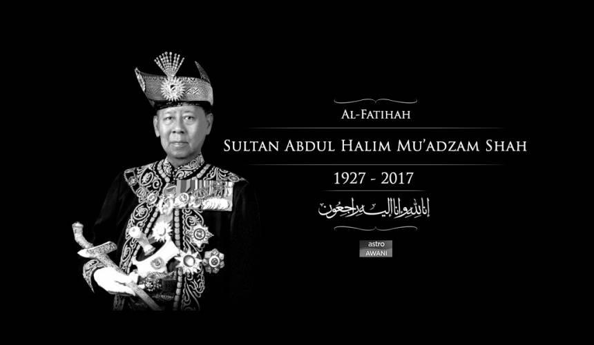 Sultan Kedah, Sultan Abdul Halim Mu'adzam Shah meninggal dunia di Istana Anak Bukit, Alor Setar pada jam 2.30 petang Isnin.