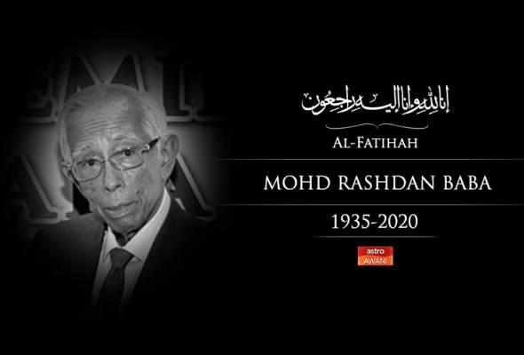 Tan Sri Mohd Rashdan Baba meninggal dunia