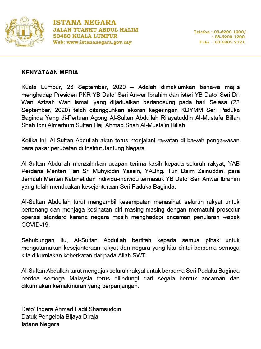 Datuk Pengelola Bijaya Diraja Istana Negara, Datuk Indera Ahmad Fadil Shamsuddin berkata, ia terpaksa ditangguhkan ekoran kegeringan Yang di-Pertuan Agong, Al-Sultan Abdullah Ri'ayatuddin Al-Mustafa Billah Shah.