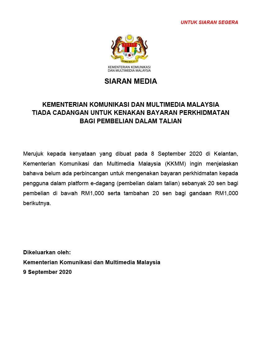 Kenyataan media dikeluarkan KKMM hari ini memaklumkan belum ada perbincangan berkenaan caj perkhidmatan e-dagang.