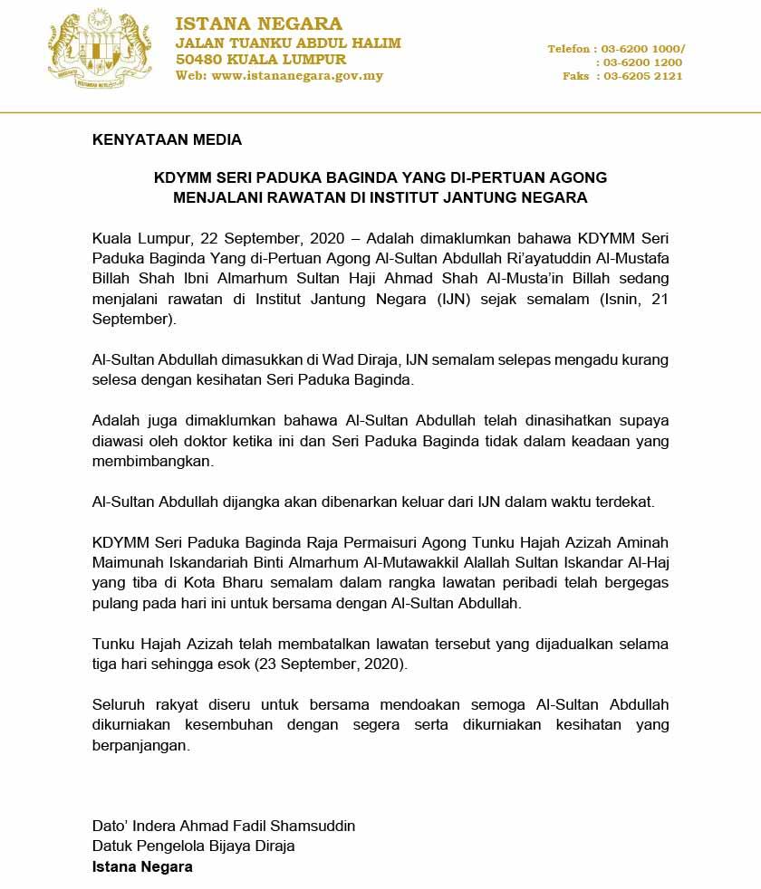 Datuk Pengelola Bijaya Diraja Istana Negara, Datuk Indera Ahmad Fadil Shamsuddin berkata, Al-Sultan Abdullah dimasukkan di Wad Diraja, IJN selepas mengadu kurang selesa dengan kesihatan baginda.