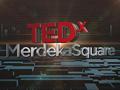 TEDxMerdekaSquare: Inovasi untuk menangani isu-isu sosial