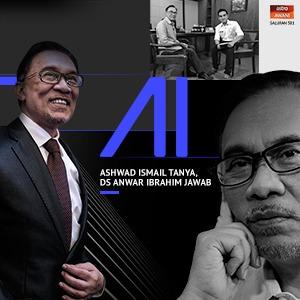 AI - Ashwad Ismail Tanya, DS Anwar Ibrahim Jawab