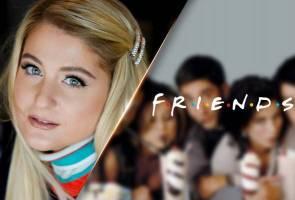 Meghan Trainor nyanyikan semula lagu sitkom Friends, I'll Be There For You