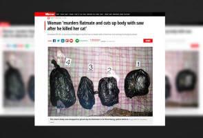 Wanita bunuh, kerat mayat rakan selepas kucing miliknya mati dibunuh