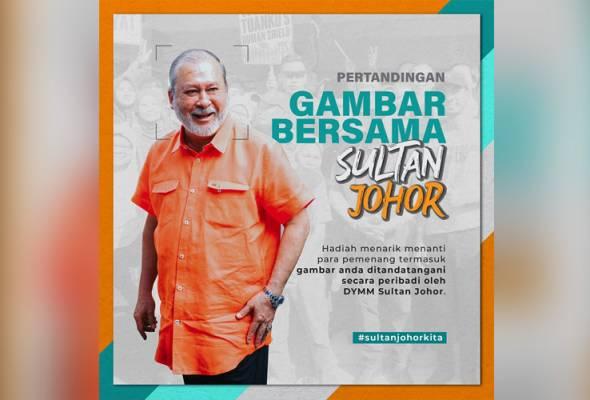 Rakyat dipelawa sertai 'Pertandingan Gambar Bersama Sultan Johor'