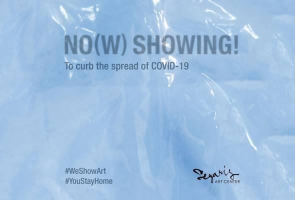 Segaris Art Center anjur NO(W) SHOWING! untuk jana dana bantuan COVID-19