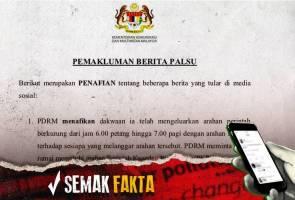 Semak Fakta: PDRM nafi keluar arahan perintah berkurung