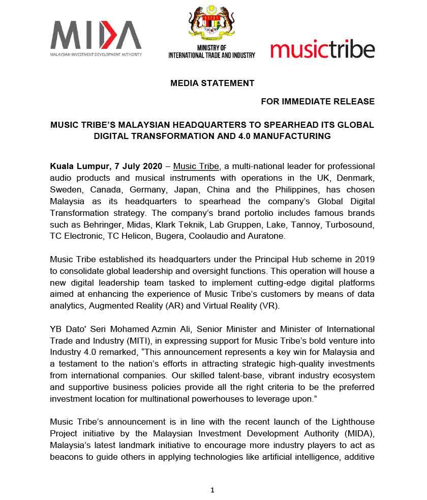 Kenyataan media Lembaga Pembangunan Pelaburan Malaysia (MIDA) mengenai langkah Music Tribe membuka ibu pejabat di Malaysia.