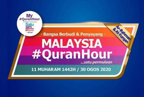 Malaysia #QuranHour ke-6 ruangan mantapkan lagi akhlak ummah